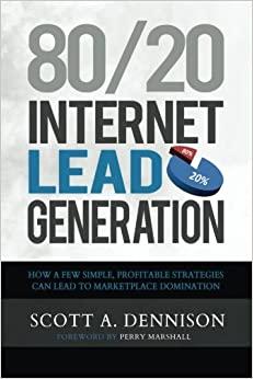 Book Cover: 80/20 internet lead generation di Scott A. Denninson