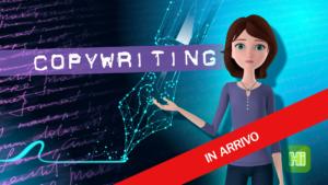 [ IN ARRIVO ]  Scrivere in Maniera Persuasiva Inizia dal Copy